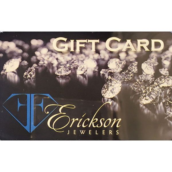 Erickson Jewelers Gift Card Erickson Jewelers Iron Mountain, MI